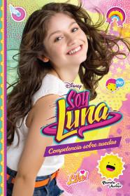 Soy Luna 2. Competencia sobre ruedas