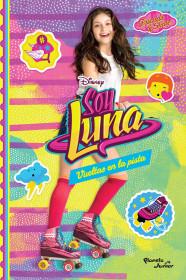 Soy Luna 3. Vueltas en la pista