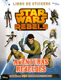 Star Wars. Rebels. Aventuras rebeldes