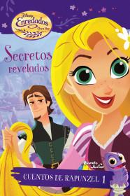 Enredados. Otra vez. Cuentos de Rapunzel 1