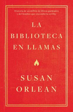 La biblioteca en llamas (Edición mexicana)
