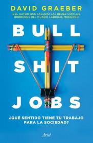 Bullshit Jobs (Edición mexicana)