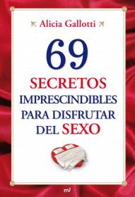 Portada 69 secretos imprescindibles para disfrutar del sexo